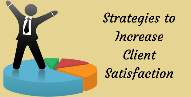 Strategies to Increase Client Satisfaction