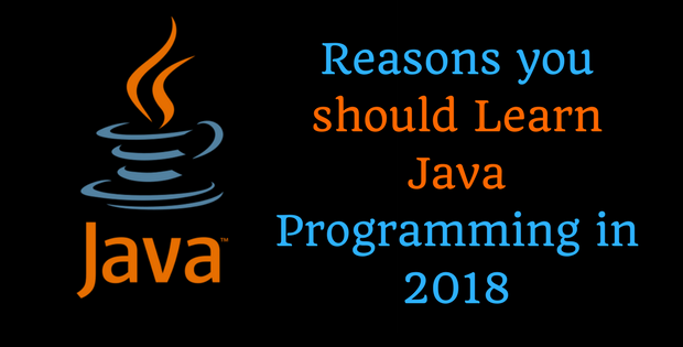 Reasons you should Learn Java Programming in 2018